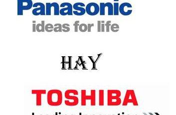 Nên mua máy giặt Toshiba hay Panasonic?