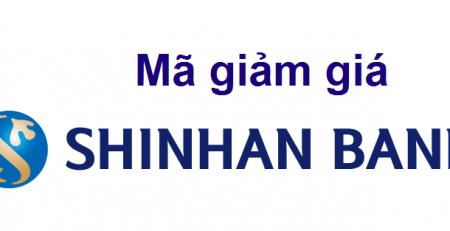 Mã giảm giá Shinhanbank mới nhất