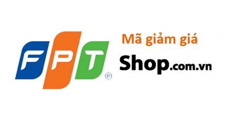 Mã giảm giá FPT Shop mới nhất